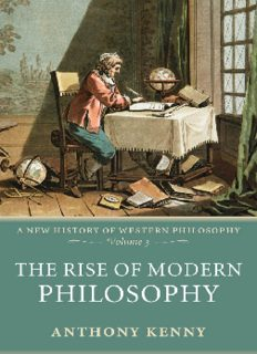The Rise of Modern Philosophy: A New History of Western Philosophy Volume 3 (New History of Western Philosophy)
