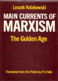 Main Currents of Marxism - Vol 2 - The Golden Age