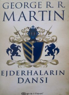 Ejderhaların Dansı - George R.R. Martin