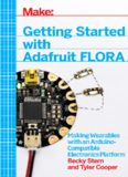 Getting Started with Adafruit FLORA  Making Wearables with an Arduino-Compatible Electronics