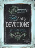 365 Daily Devotions by Teen Girls for Teen Girls