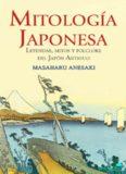 Mitología japonesa Leyendas, mitos folclore del Japón antiguo