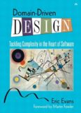 Domain-driven design : tackling complexity in the heart of software