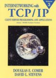 Internetworking with TCP IP. Client Server Programming And Applications For The Windows Tm Sockets Version