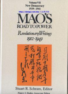 Mao's Road to Power: Revolutionary Writings 1912-1949: New Democracy (1939-1941) (Mao's Road to Power: Revolutionary Writings, 1912-1949 Vol.7)