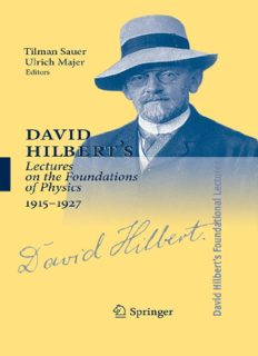 David Hilbert's lectures on the foundations of mathematics and physics, 1891-1933 / Vol. 5. David Hilbert's lectures on the foundations of physics 1915-1927
