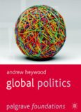 Andrew Heywood - Global Politics