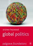 Andrew Heywood - Global Politics