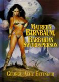 Maureen Birnbaum, Barbarian Swordperson- The Complete Stories