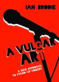 A Vulgar Art: A New Approach to Stand-Up Comedy