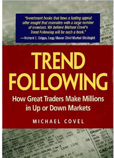 Trend Following. How Great Traders Make Millions in Up or Down