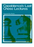 Capablanca's Last Chess Lectures