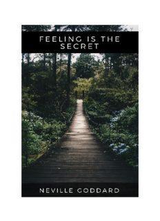 Neville Goddard - Feeling is the Secret