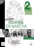 Nuevo Español en marcha 2. Guía didáctica