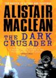The Dark Crusader (The Black Shrike)