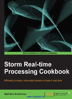 Storm Real-time Processing Cookbook: Java developers can expand into real-time data processing with this fantastic guide to Storm. Using a cookbook approach with lots of practical recipes, it's the user-friendly way to learn how to pro