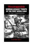 German Assault Troops of the First World War   Stosstrupptaktik - The First Stormtroopers