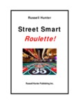 The Street Smart Roulette System