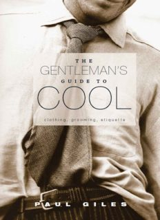 The gentleman's guide to cool : clothing, grooming & etiquette