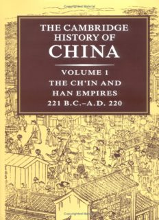 The Cambridge History of China, Vol. 1: The Ch'in and Han Empires, 221 BC-AD 220