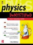 Physics Demystified : A Self-Teaching Guide (Demystified)