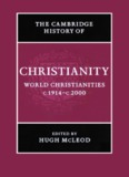 Cambridge History of Christianity, Volume 9
