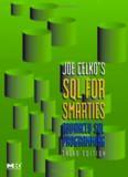 Joe Celko's SQL for Smarties: Advanced SQL Programming Third Edition (The Morgan Kaufmann Series