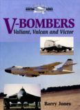 V-Bombers. Valiant, Vulkan and Victor