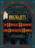 Short Stories From Hogwarts of Heroism, Hardship and