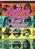 The Rolling Stones and Philosophy: It's Just a Thought Away (Popular Culture and Philosophy)