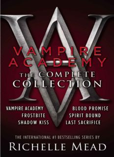The Complete Collection (Vampire Academy; Frostbite; Shadow Kiss; Blood Promise; Spirit Bound; Last Sacrifice)