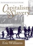 Capitalism and Slavery – Eric Williams