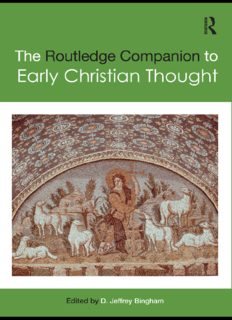 The Routledge Companion to Early Christian Thought (Routledge Religion Companions)