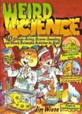 Weird Science: 40 Strange-Acting, Bizarre-Looking, and Barely Believable Activities for Kids