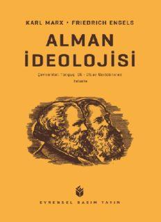 Alman İdeolojisi - Karl Marx, Friedrich Engels