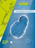 Manual AMIR Enfermería / Enfermería Pediátrica / 5.ª Edición