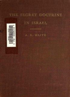 The Secret Doctrine in Israel - Hermetic Order of the Golden Dawn