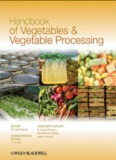 Handbook of Vegetables and Vegetable Processing