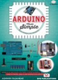 Arduino Made Simple: With Interactive Projects