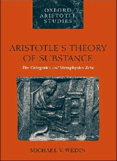 Aristotle's Theory of Substance: The Categories and Metaphysics Zeta (Oxford Aristotle Studies)