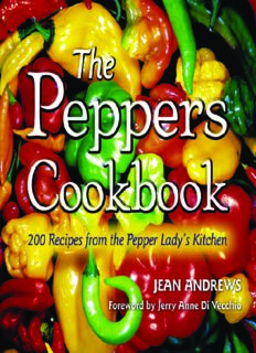 The Peppers Cookbook: 200 Recipes from the Pepper Lady's Kitchen (Great American Cooking)