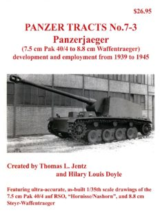 Panzerjaeger 7.5 cm Pak 40-4 to 8.8 cm Waffentraeger (Panzer Tracts No.07-03)