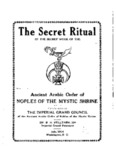 The secret ritual of the secret work of the Ancient Arabic order of nobles of the mystic shrine