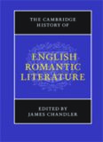 The Cambridge History of English Romantic Literature (The New Cambridge History of English