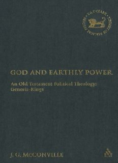 God And Earthly Power: An Old Testament Political Theology: Genesis-Kings (Library of Hebrew Bible - Old Testament Studies)