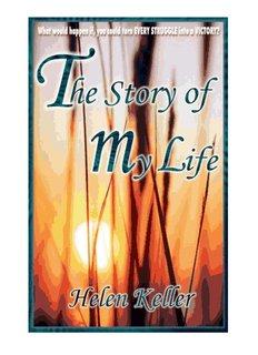 Helen Keller's Autobiography - Art of Happiness
