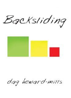 Backsliding by Dag Heward-Mills