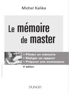 Le memoire de master : piloter un memoire, rediger un rapport, preparer une soutenance