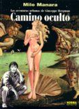 Descargar Camino Oculto en PDF por Milo Manara Camino Oculto