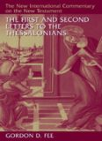 The First and Second Letters to the Thessalonians (New International Commentary on the New